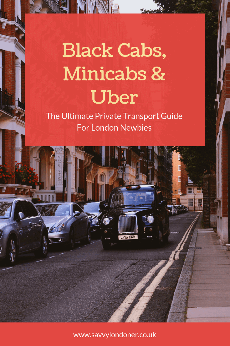 London Transport Guide - Blackcabs, minicabs or uber